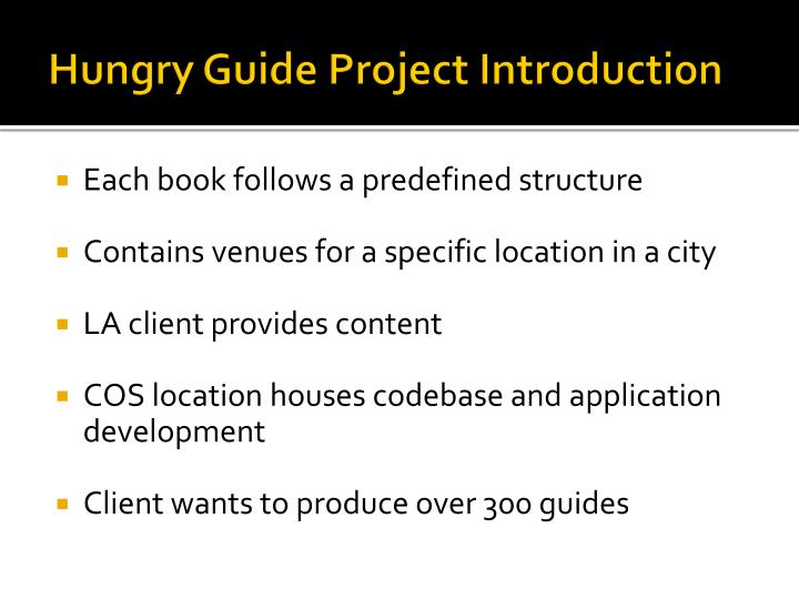 Hungry Guide Project Introduction