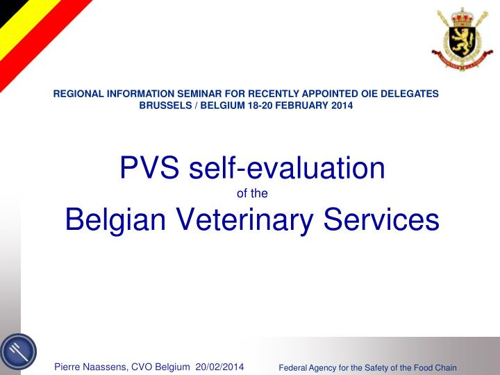 pvs self evaluation of the belgian veterinary services n.