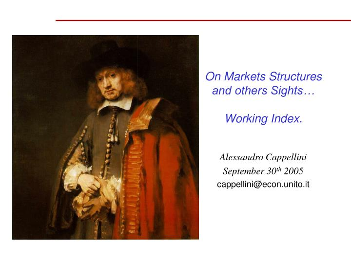 on markets structures and others sights working index n.