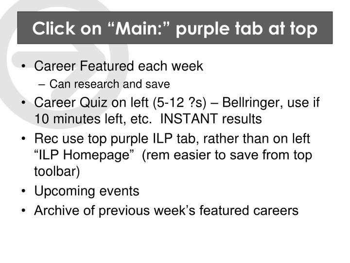 "Click on ""Main:"" purple tab at top"