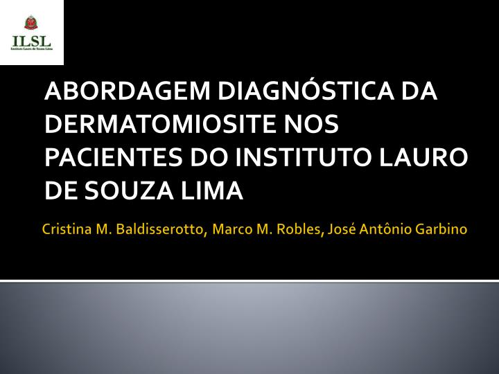 abordagem diagn stica da dermatomiosite nos pacientes do instituto lauro de souza lima n.