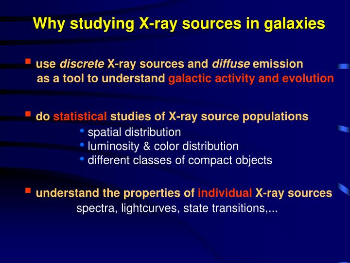 Why studying X-ray sources in galaxies