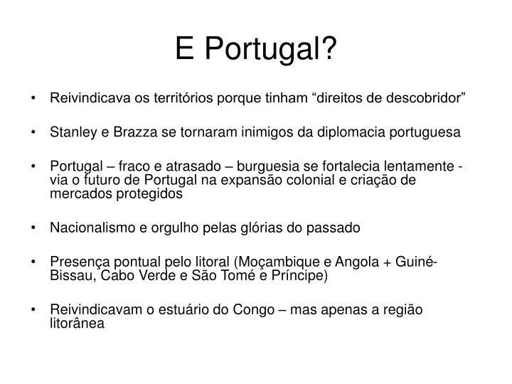 E Portugal?