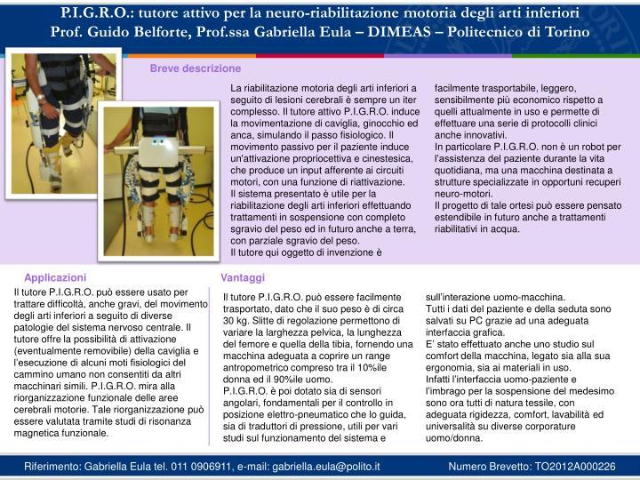 P.I.G.R.O.: tutore attivo per la neuro-riabilitazione motoria degli arti inferiori