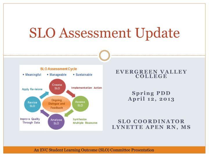 S lo assessment update