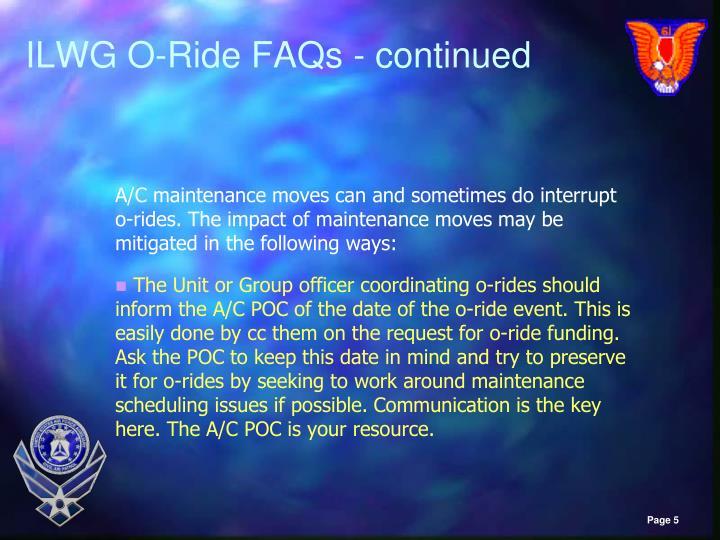ILWG O-Ride FAQs - continued