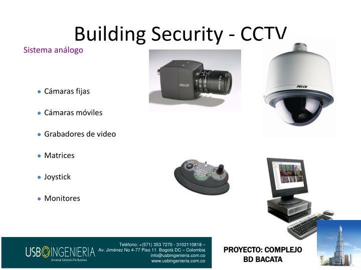 Building Security - CCTV