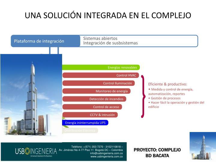 Una soluci n integrada en el complejo