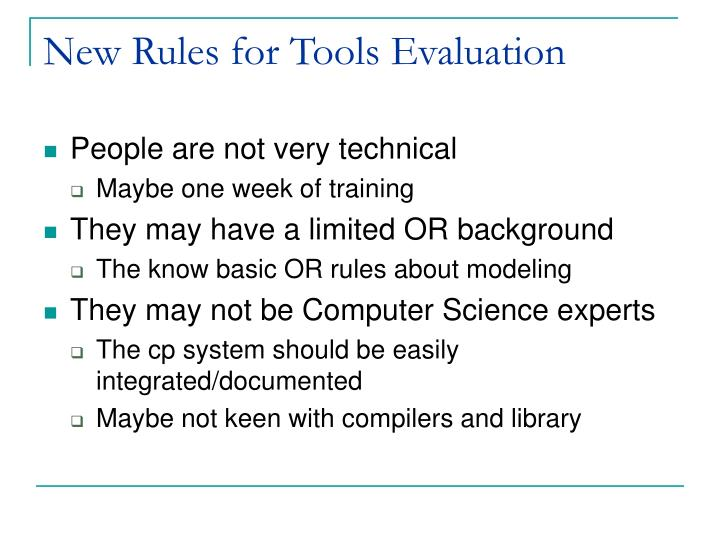 New Rules for Tools Evaluation