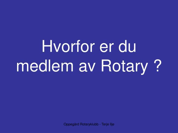 hvorfor er du medlem av rotary n.