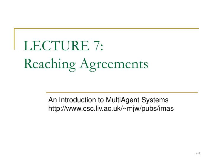 lecture 7 reaching agreements n.