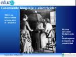 casamiento lenguaje electricidad