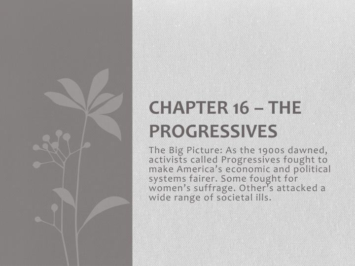 chapter 16 the progressives n.
