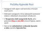 po tky kyjevsk rusi