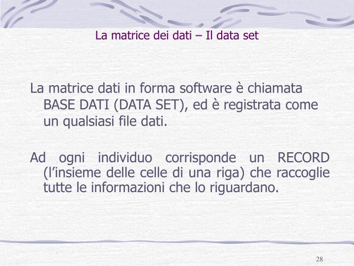 La matrice dei dati – Il data set