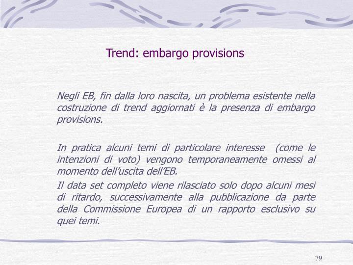Trend: embargo provisions