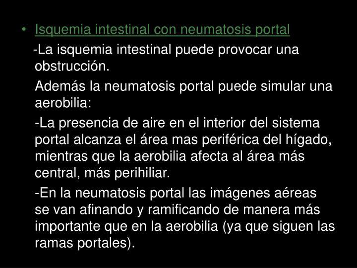 Isquemia intestinal con neumatosis portal