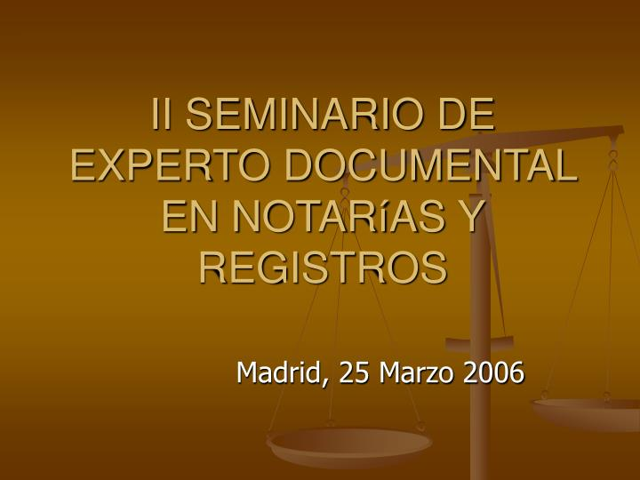ii seminario de experto documental en notar as y registros n.