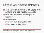 land of low allergen exposure