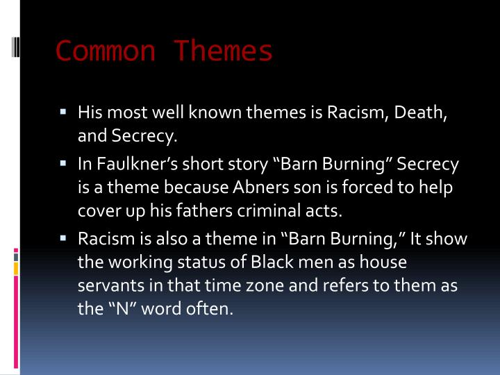 barn burning theme