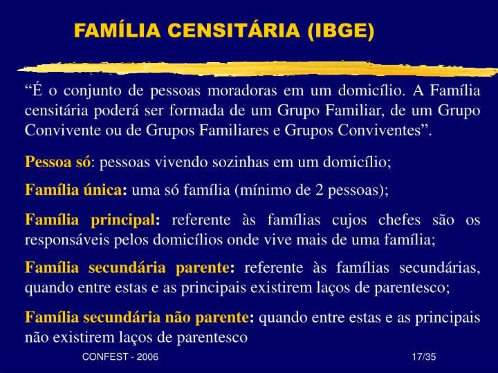FAMÍLIA CENSITÁRIA (IBGE)