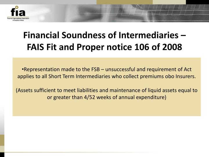 Financial Soundness of Intermediaries –