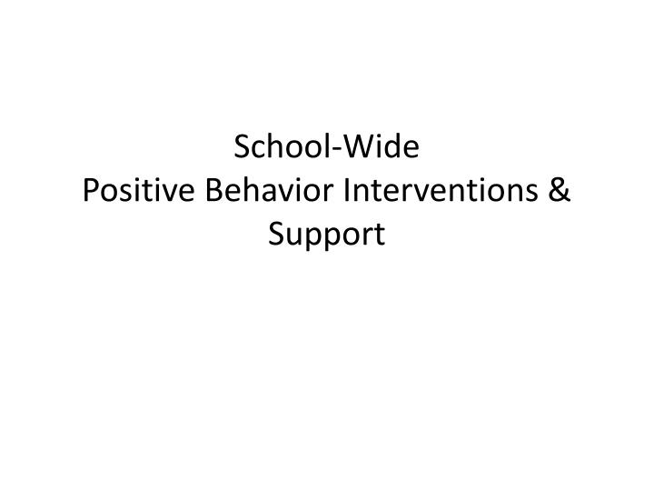 school wide positive behavior interventions support n.