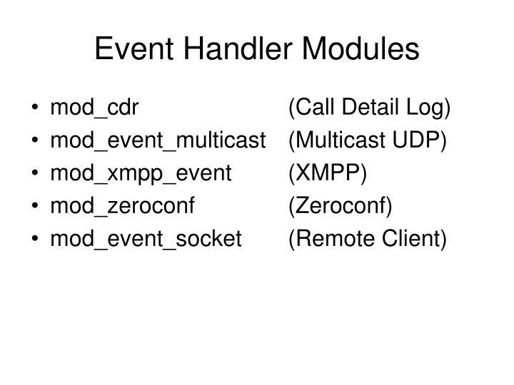 Event Handler Modules