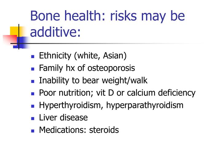 Bone health: risks may be additive: