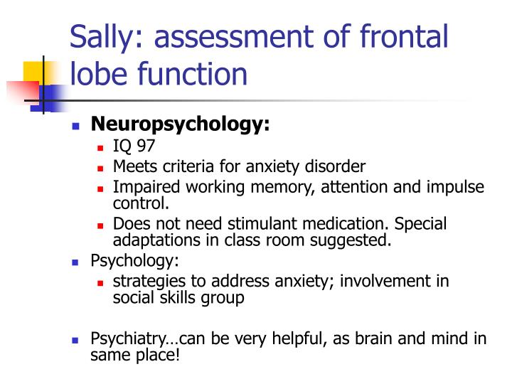 Sally: assessment of frontal lobe function