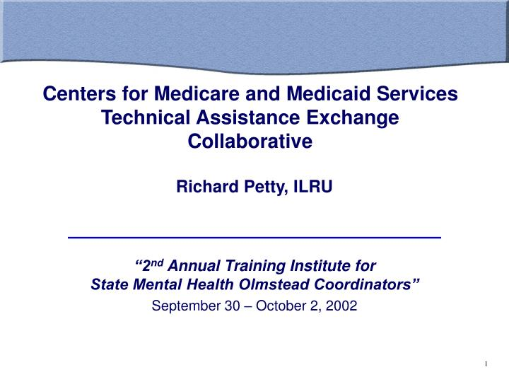 centers for medicare and medicaid services technical assistance exchange collaborative n.