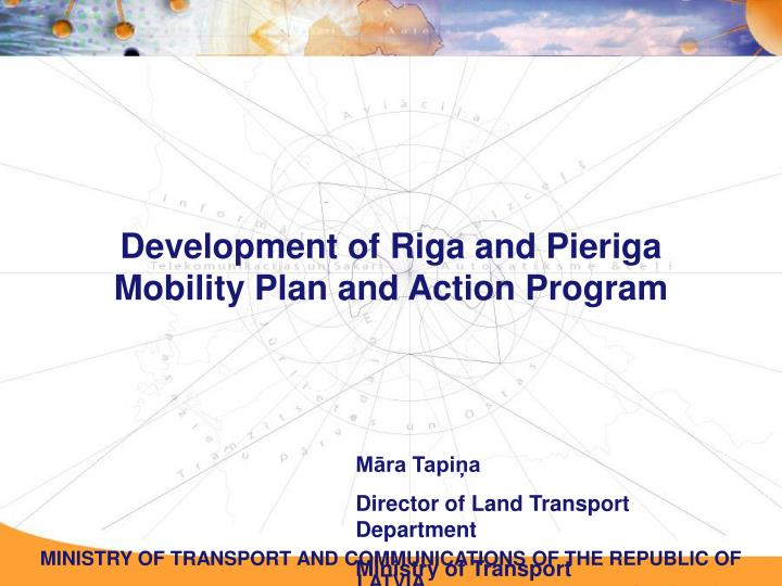 development of riga and pieriga mobility plan and action program n.