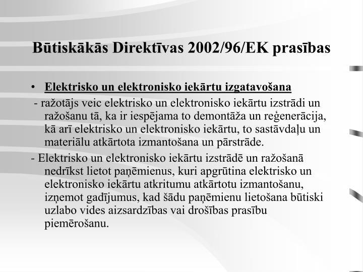 Būtiskākās Direktīvas 2002/96/EK prasības