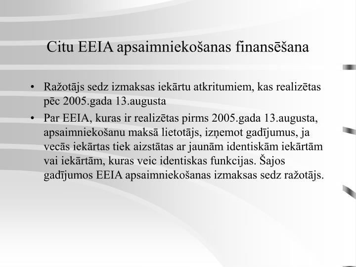 Citu EEIA apsaimniekošanas finansēšana