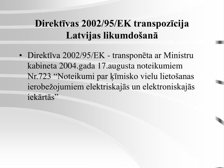 Direktīvas 2002/95/EK transpozīcija Latvijas likumdošanā