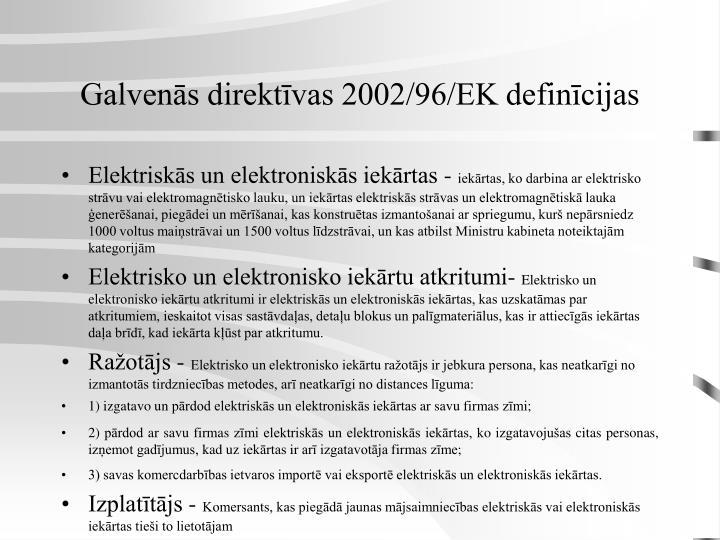 Galvenās direktīvas 2002/96/EK definīcijas