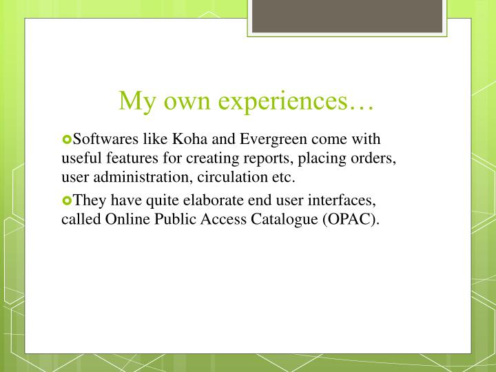 My own experiences…