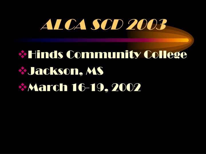 ALCA SCD 2003