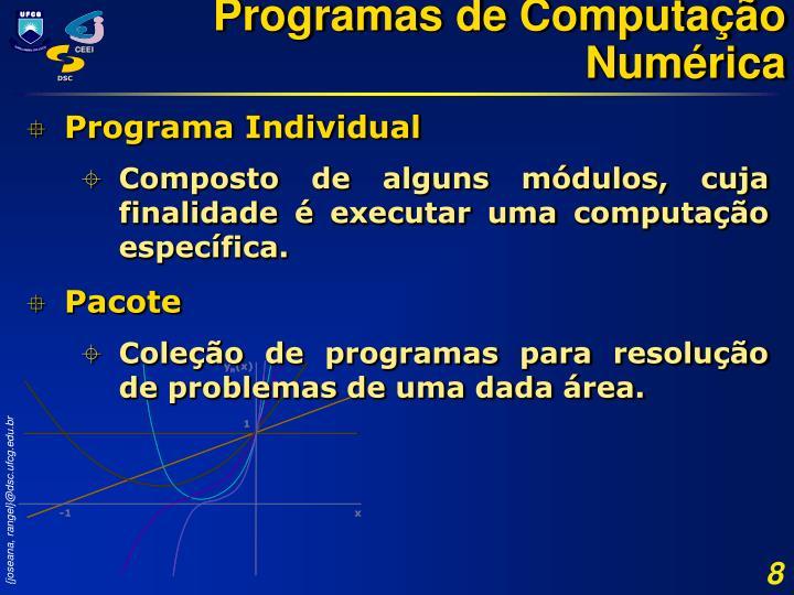 Programas de Computação Numérica
