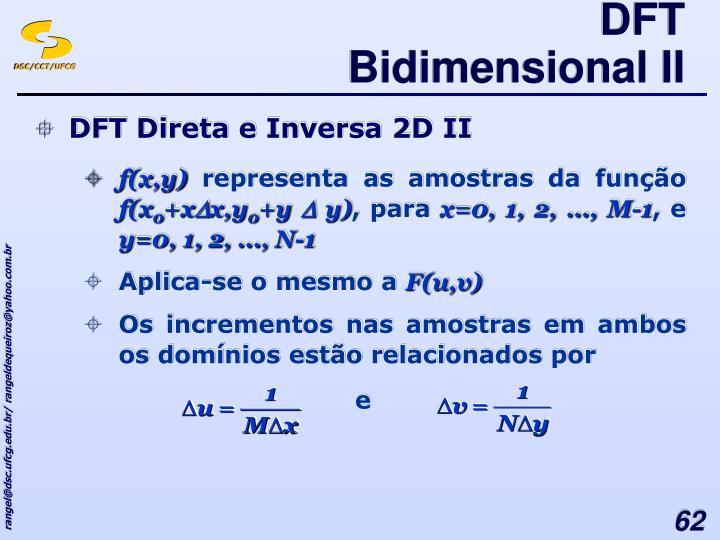 DFT Bidimensional II