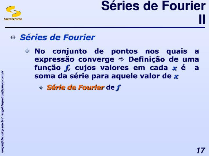 Séries de Fourier II