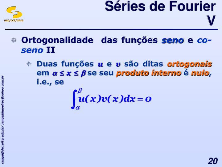 Séries de Fourier V