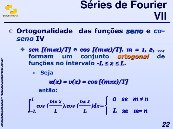 Séries de Fourier VII