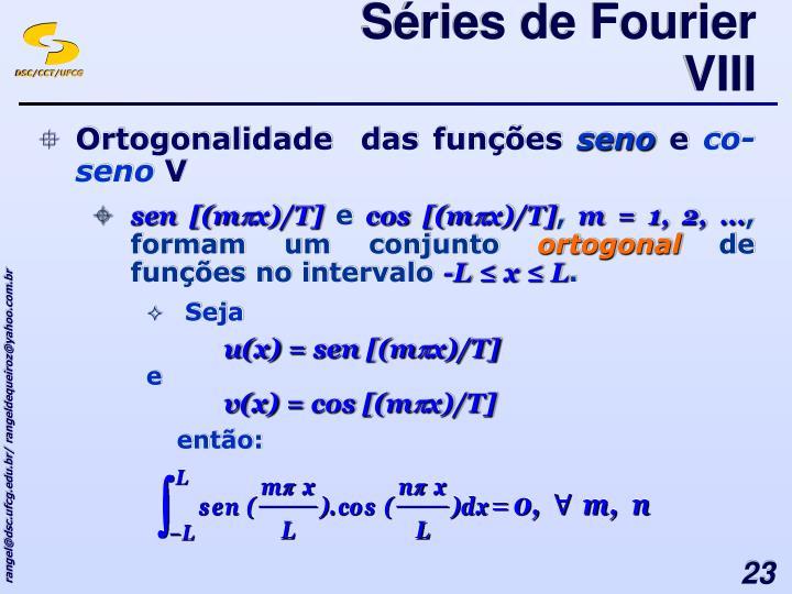 Séries de Fourier VIII