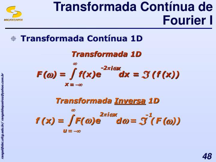 Transformada Contínua de Fourier I