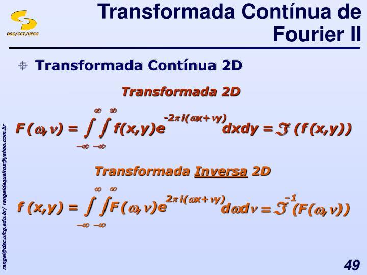 Transformada Contínua de Fourier II