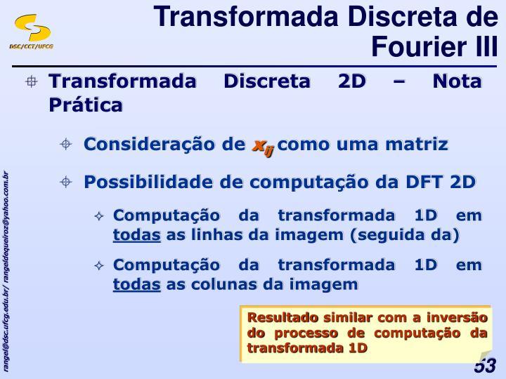 Transformada Discreta de Fourier III
