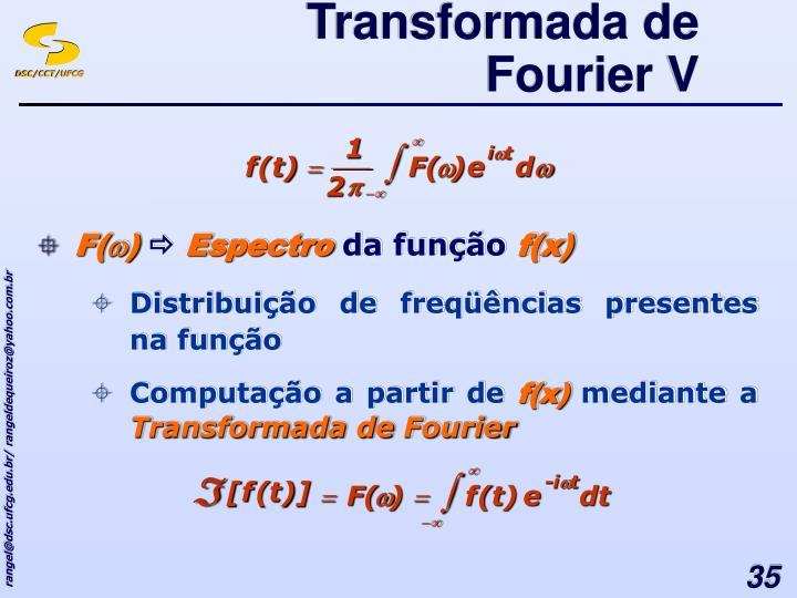 Transformada de Fourier V