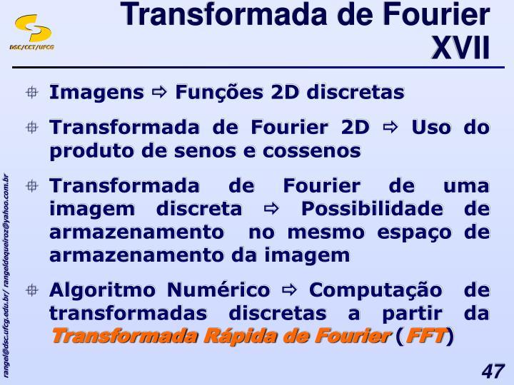 Transformada de Fourier XVII