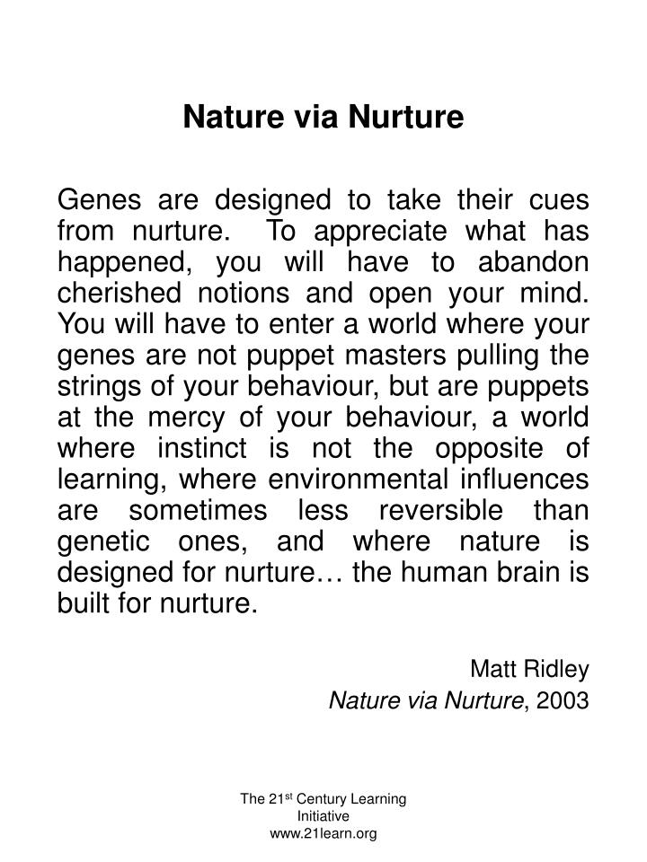 Nature via Nurture